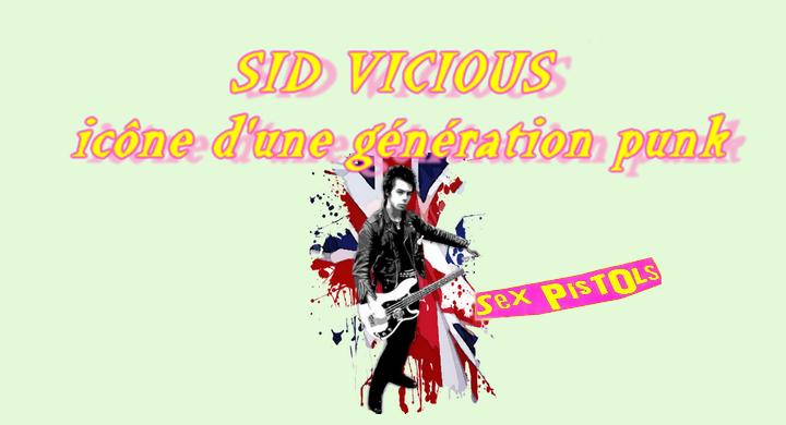 Sid Vicious : L'icône d'une génération punk