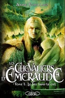 Critique de livre : Les chevaliers d'Émeraude, d'Anne Robillard