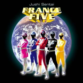 Jushi Sentai : France Five