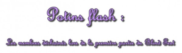 Potins flashs