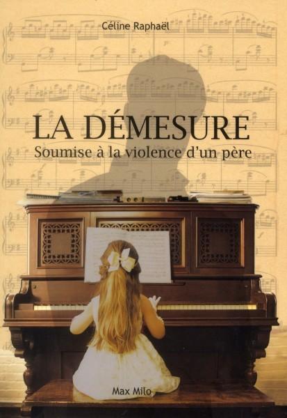 """Livre de Céline Raphaël, """"La Démesure"""""""