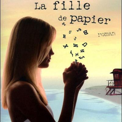 Critique de livre : « La fille de papier » de Guillaume Musso