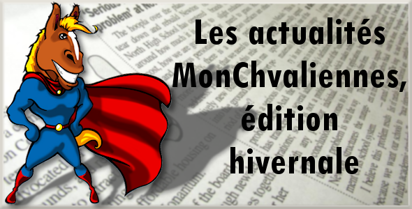 Les actualités MonChvaliennes, édition hivernale