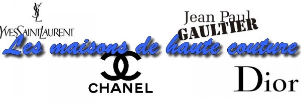 Les maisons de haute couture en France