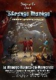Le spectacle annuel de Diego n'Co : Étrange Manège (places à gagner !)