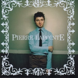 Le premier album de Pierre Lapointe
