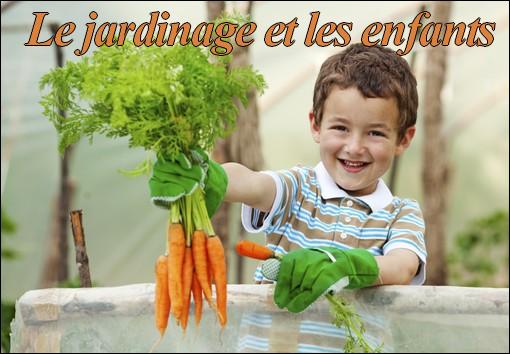 Le jardinage et les enfants