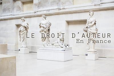 Le droit d'auteur français