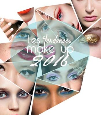 Les tendances make up du printemps 2016