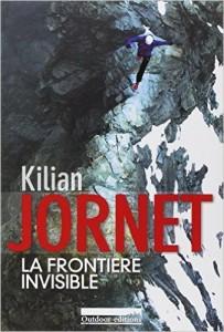 La frontière invisible Kilian Jornet
