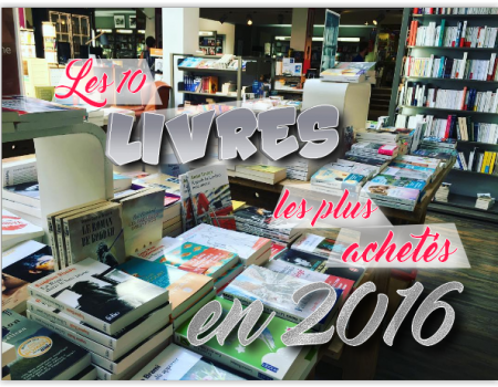 Les 10 livres les plus achetés en France en 2016