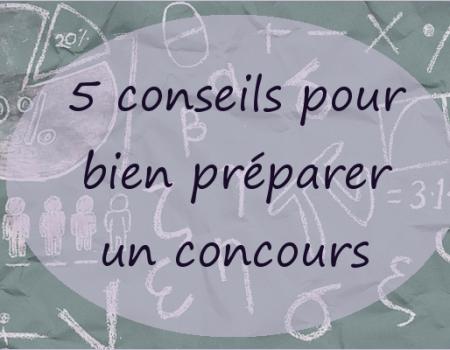 5 conseils pour bien préparer un concours