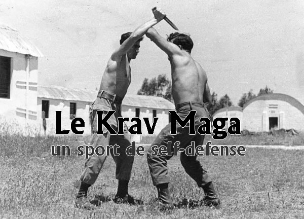 Le Krav Maga, un sport de self-défense