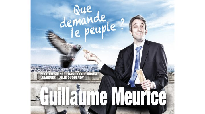 Que demande le peuple ? : le spectacle de Guillaume Meurice
