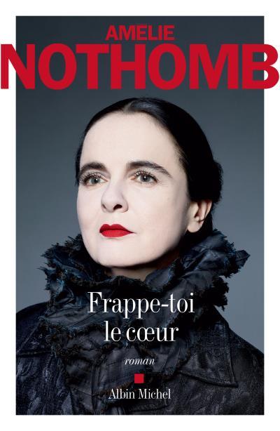 Critique de livre : Frappe-toi le cœur d'Amélie Nothomb