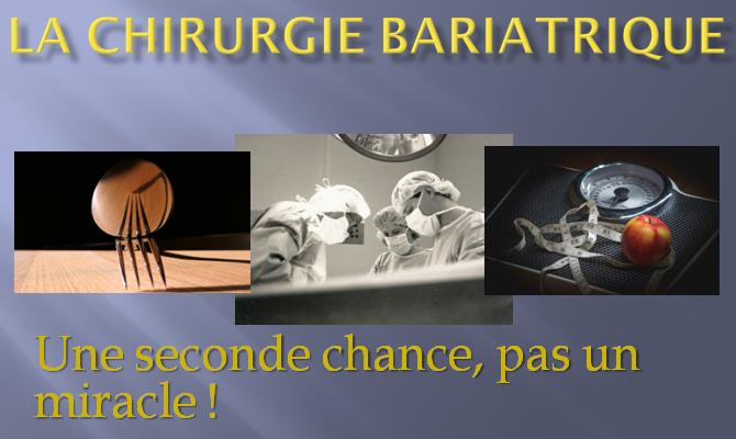 La chirurgie bariatrique : une seconde chance, pas un miracle ! – Partie 1 –