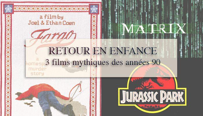 Retour en enfance : 3 films mythiques des années 90