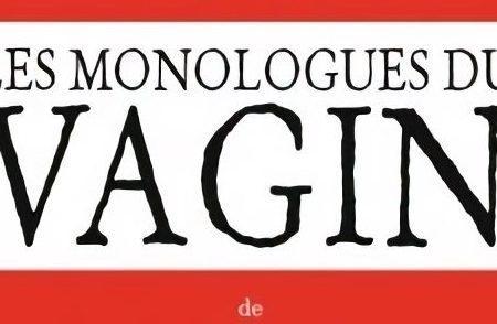 Les Monologues du vagin, une pièce d'Eve Ensler
