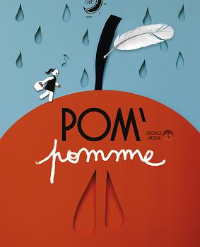 Pom'pomme, un surprenant conte musical pour enfants