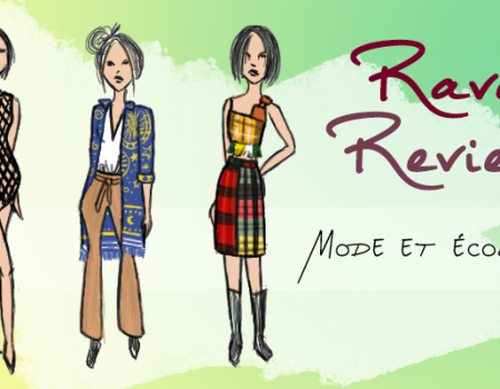 Rave Review : quand « mode » rime avec « durable »