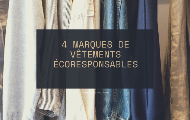 4 marques de vêtements éco-responsables