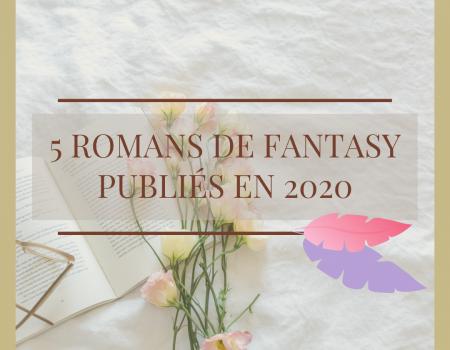 Sélection de romans de fantasy publiés en 2020
