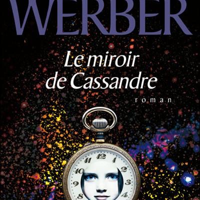 Critique de livre : Le miroir de Cassandre
