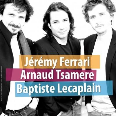 Jérémy Ferrari, Arnaud Tsamère et Baptiste Lecaplain : la tournée du trio