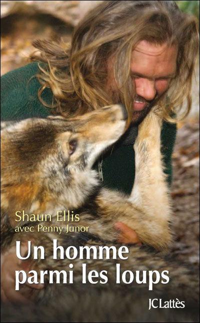 « Un homme parmi les loups » de Shaun Ellis