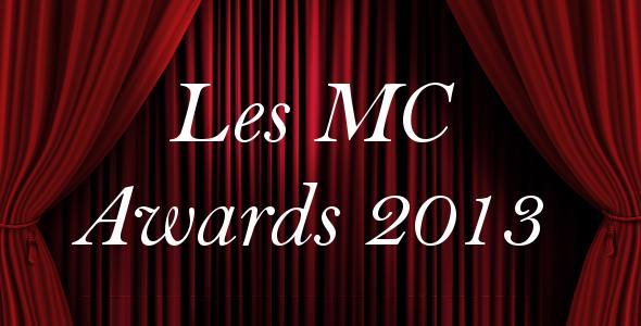 Les MC Awards 2013