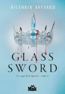 Red Queen,tome 2 : Glass Sword