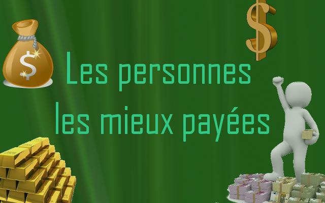 Les personnes les mieux payées