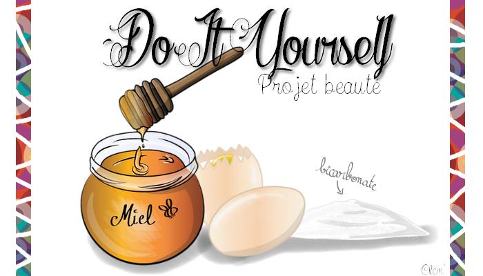 Do It Yourself (DIY) projet beauté