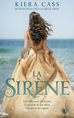 Critique de livre : La Sirène de Kiera Cass