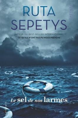 Critique de livre : Le sel de nos larmes de Ruta Sepetys
