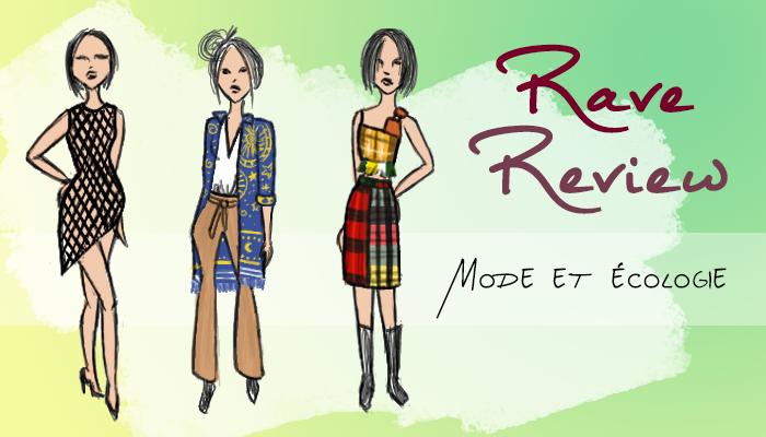 Rave Review : quand « mode » rime avec « durable »