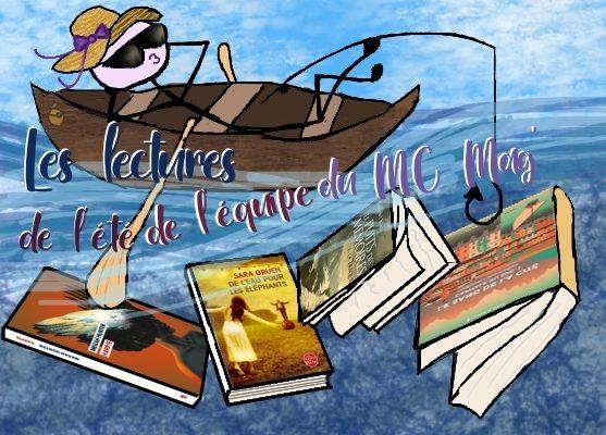 Les lectures de l'été de l'équipe du MC Mag'